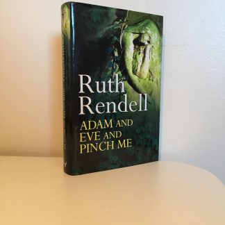 RENDELL, Ruth - Adam and Eve and Pinch Me