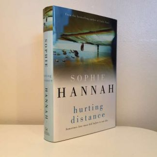 HANNAH, Sophie - Hurting Distance SIGNED