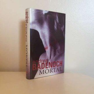 BADENOCH, Andrea - Mortal SIGNED