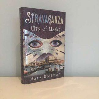 HOFFMAN, Mary - Stravaganza: City of Masks
