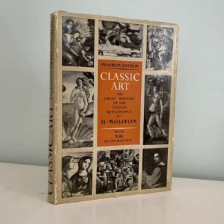 WOLFFIN, H - Classic Art The Great Masters of the Italian Renaissance