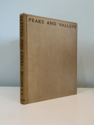 SMYTHE, F.S. - Peaks and Valleys