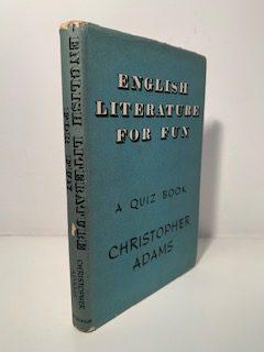 ADAMS, Christopher - English Literature for Fun