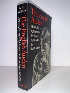 AUDEN, W. H. - The English Auden: Poems, Essays and Dramatic Writings 1927-1939.