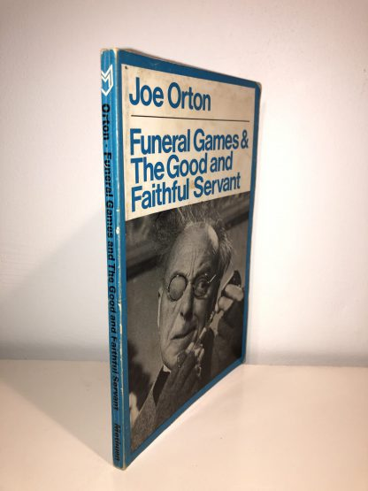 ORTON, Joe - Funeral Games & The Good and Faithful Servant