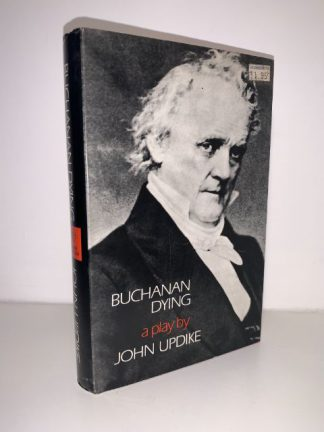 UPDIKE, John - Buchanan Dying