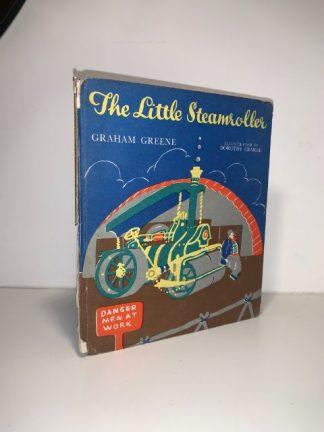 GREENE, Graham - The Little Steamroller