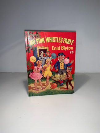 BLYTON, Enid - Mr Pink Whistles Party