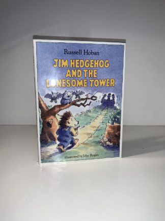 HOBAN, Russell - Jim Hedgehog And The Lonesome Tower