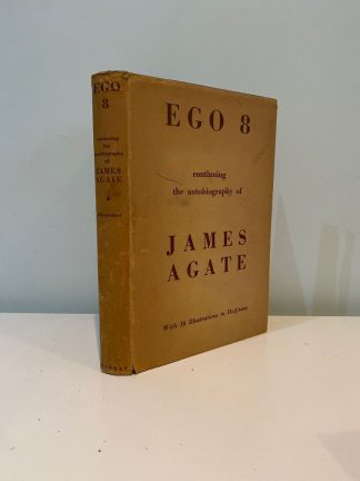 AGATE, James - Ego 8 continuing the autobiography of James Agate