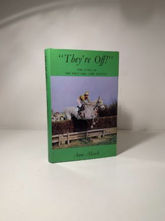ALOCK, Alock - They're Off: The Story Of The First Girl Jump Jockeys