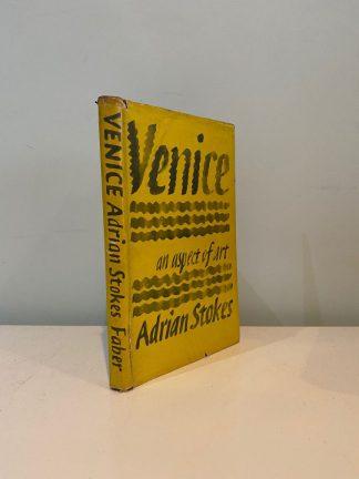 STOKES, Adrian - Venice an aspect of art