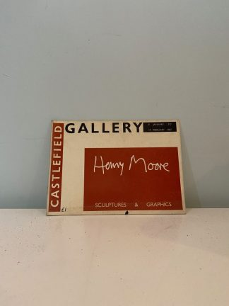 MOORE, Henry - Castlefield Art Gallery Bookley 9 January to 14 February 1987