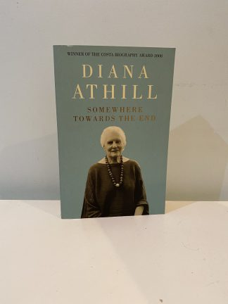 ATHILL, Diana - Somewhere Towards The End
